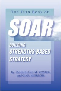 The Thin Book of SOAR, Stavros & Hinrichs
